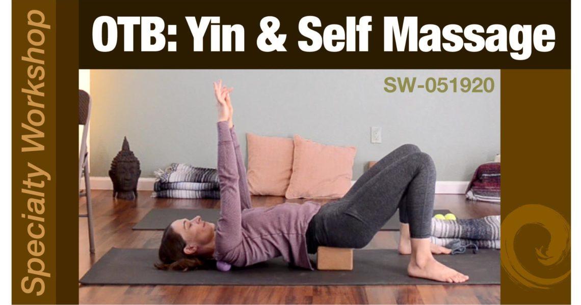 On The Ball: Yin Yoga & Self Massage