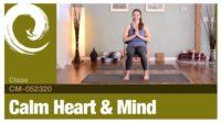 Calm Heart & Mind • 05-23-20a - Vimeo thumbnail