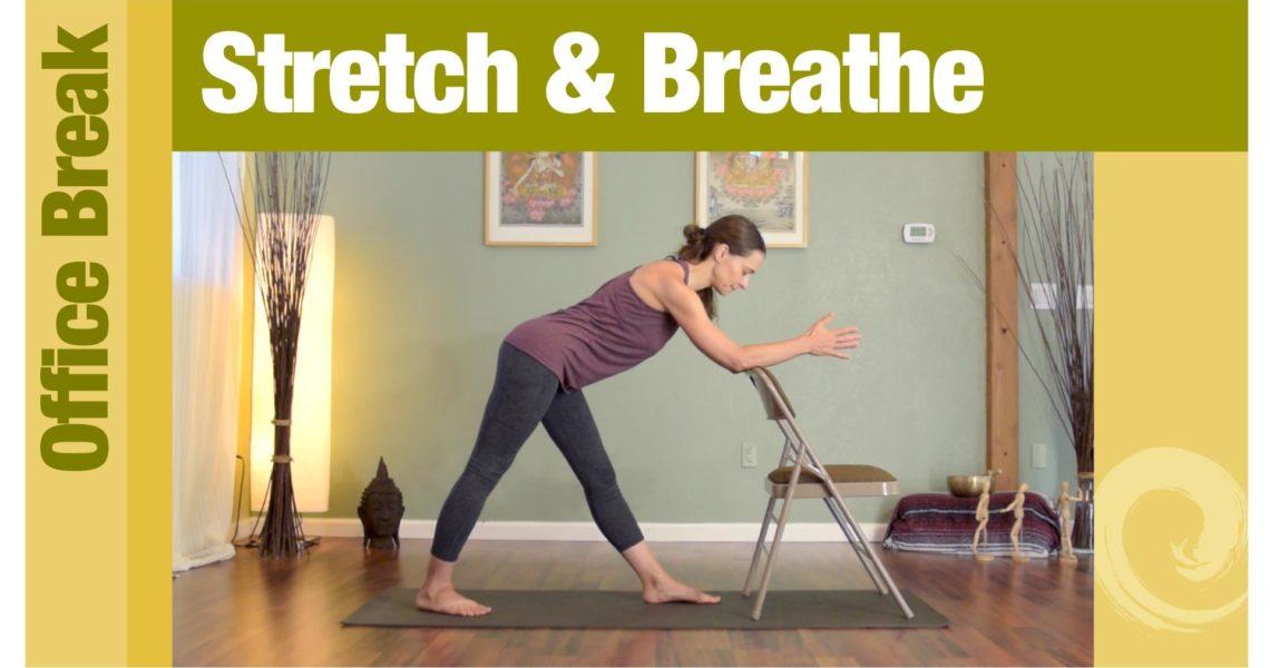 Office Break • Stretch & Breathe