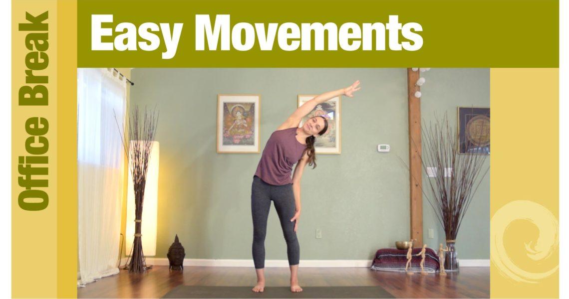 Office Break • Easy Movements