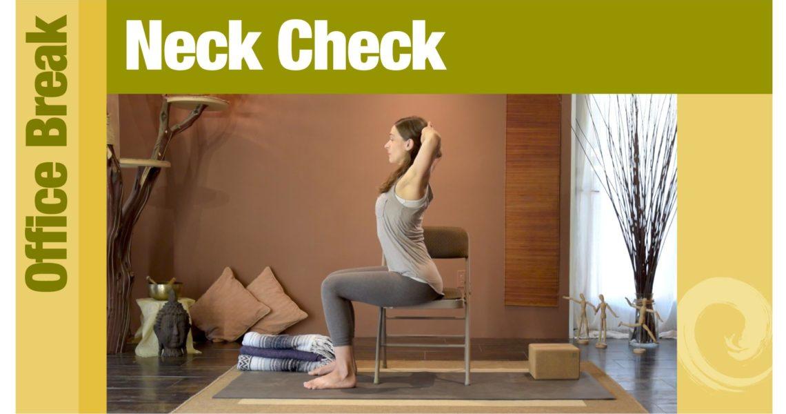 Office Break • Neck Check
