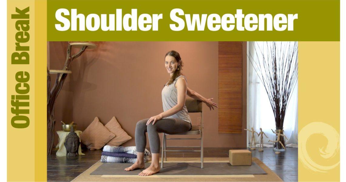 Office Break • Shoulder Sweetener