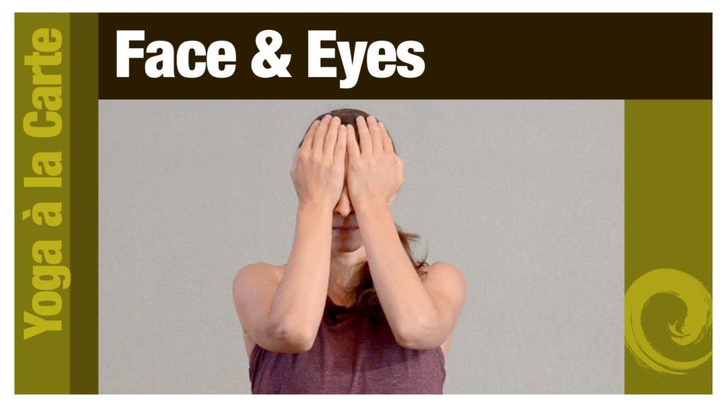 Face & Eyes