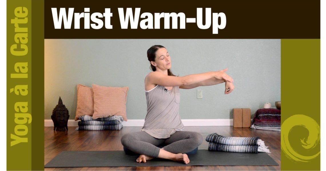 Wrist Warm-Up
