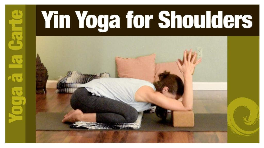 Yin Yoga for Shoulders