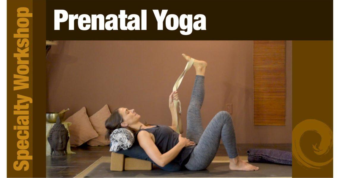 Specialty Workshop • Pre-Natal Yoga