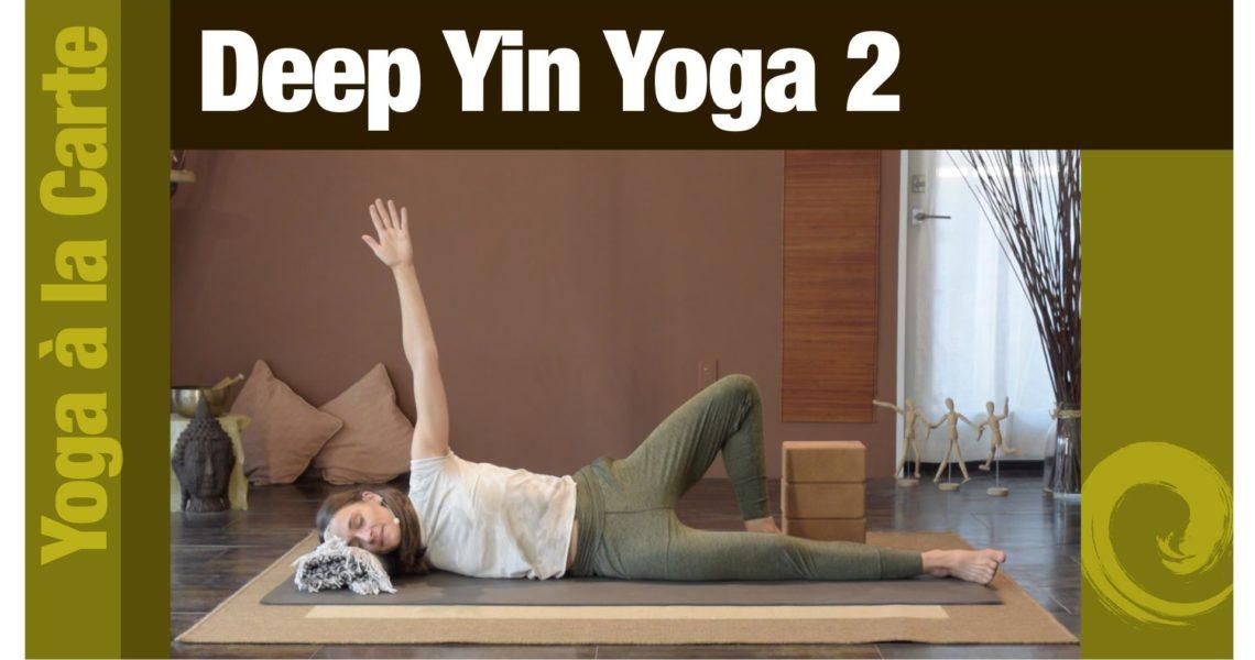 Deep Yin Yoga 2