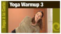 Yoga à la Carte • Yoga Warmup 3 - Vimeo thumbnail