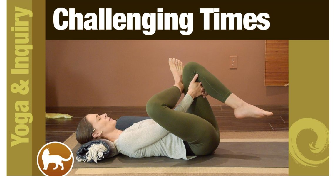 Yoga for Challenging Times