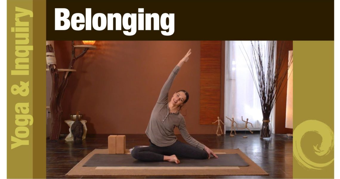 Yoga & Inquiry • Belonging