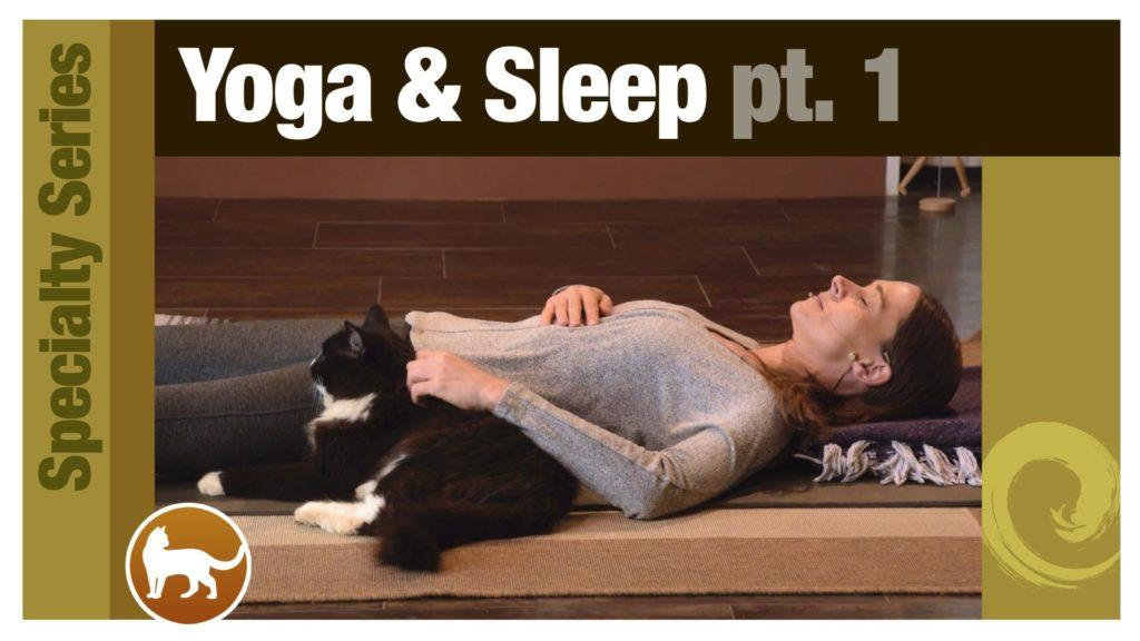 Series: Yoga & Sleep pt. 1