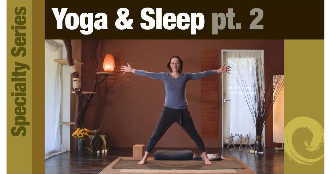 Series: Yoga & Sleep pt. 2
