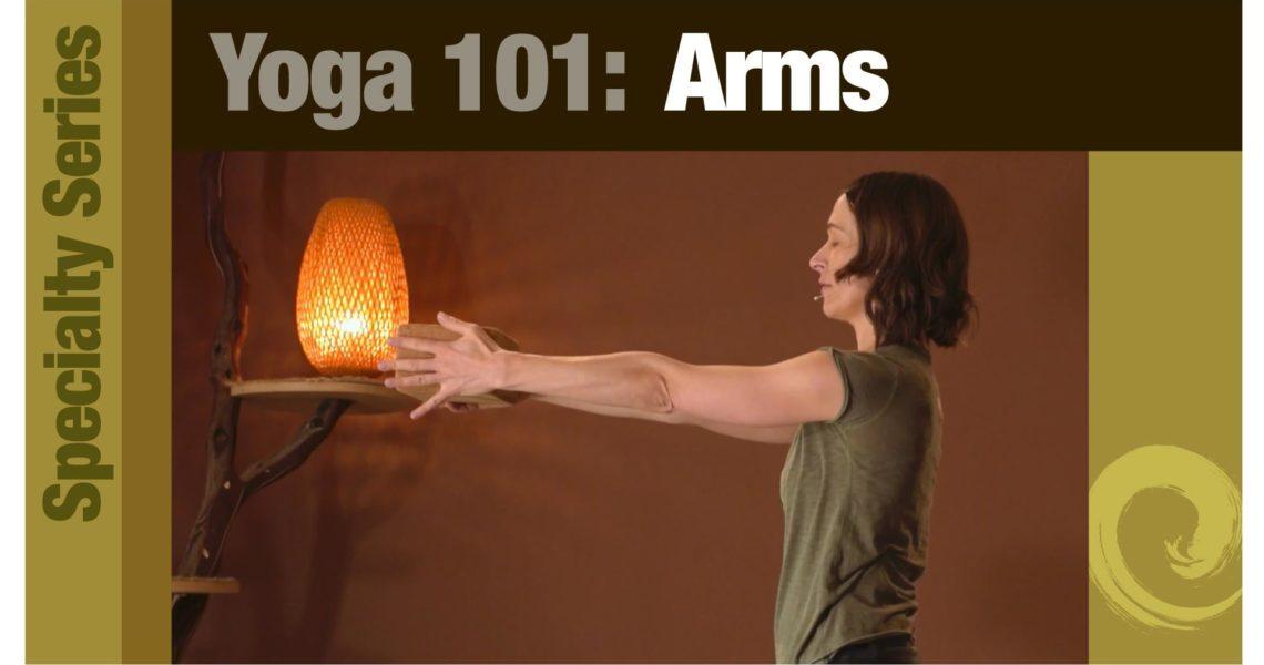 Yoga 101 • Arms