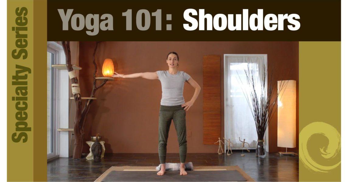 Yoga 101 • Shoulders