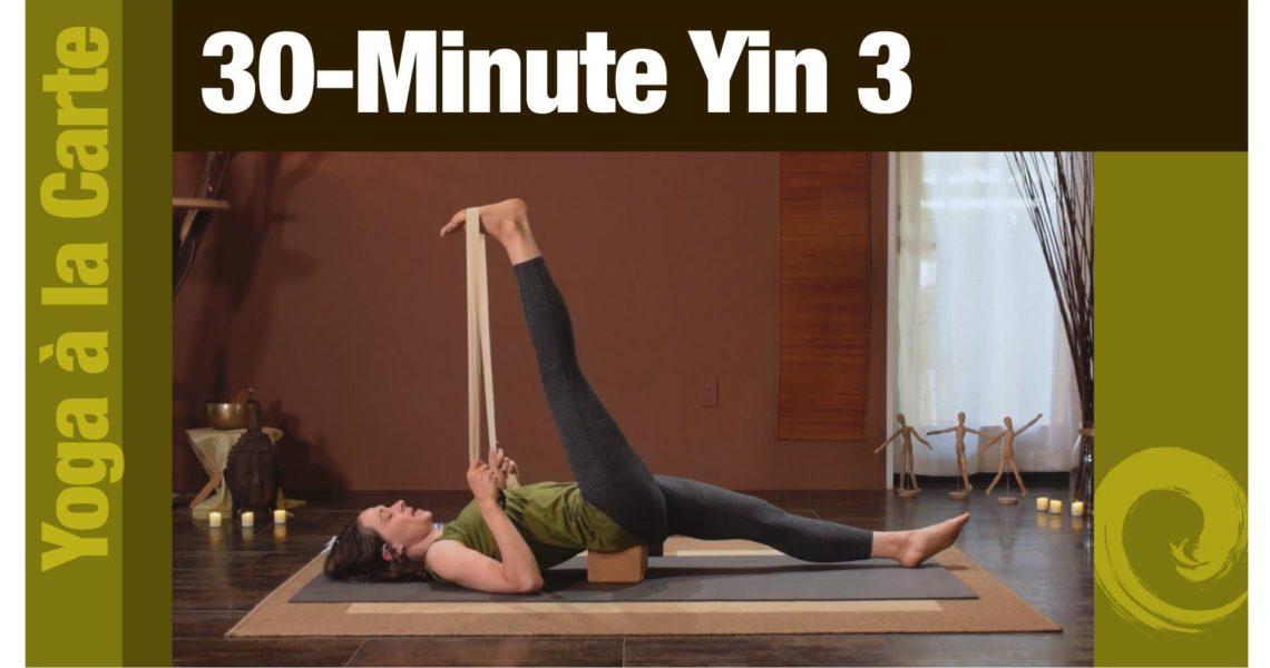 30-Minute Yin 3