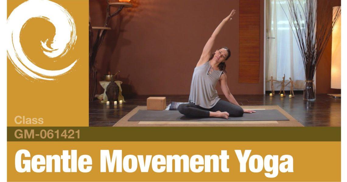 Gentle Movement Yoga • 06-14-21