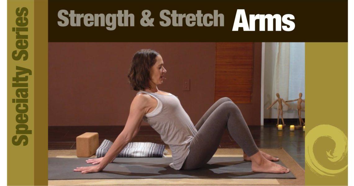 Strength & Stretch: Arms